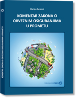 Komentar Zakona o obveznim osiguranjima u prometu