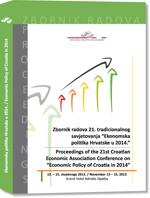 "Zbornik radova 21. tradicionalnog savjetovanja ""Ekonomska politika Hrvatske u 2014."" - Proceedings of the 21st Croatian Economic Association Conference on ""Economic Policy of Croatia in 2014"""