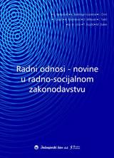 RADNI ODNOSI - NOVINE U RADNO-SOCIJALNOM ZAKONODAVSTVU