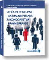 Stečajni postupak - aktualna pitanja zakonodavstva i pravne prakse